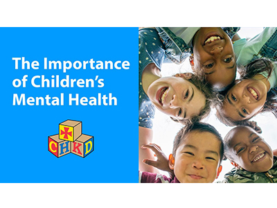 The Importance of Children's Mental Health